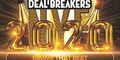 NYE 2020 GIMME THAT BEAT FT. THE DEAL BREAKERS & DJ BEATBANGUZ tickets