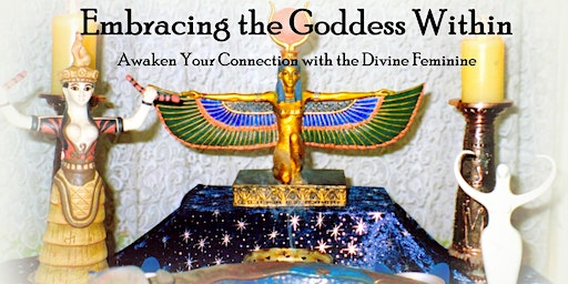 Embracing the Goddess Within retreat