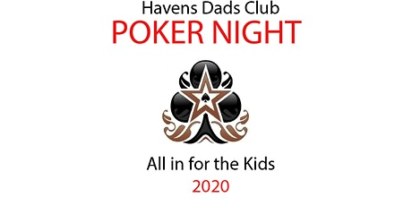 Havens Poker Night 2020: All In for the Kids tickets