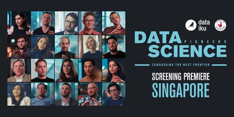 """Data Science Pioneers"" First public screening in Singapore // Singapore tickets"