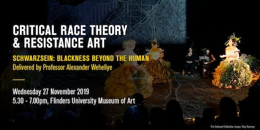 Critical Race Theory & Resistance Art | Public Lecture