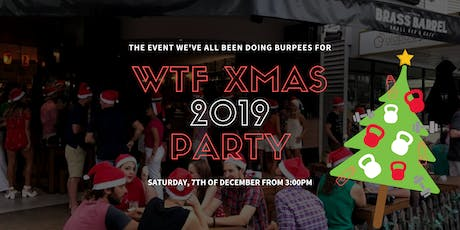 WTF XMAS PARTY 2019 tickets