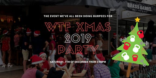 WTF XMAS PARTY 2019