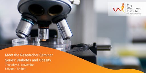 Meet the Researcher Seminar: Diabetes and Obesity