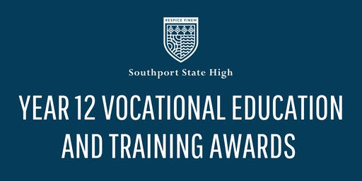 Southport State High Year 12 Vocational Education and Training Awards