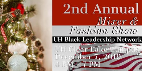 The Black Leadership Network 2nd Annual Mixer & Fashion Show Fundraiser tickets