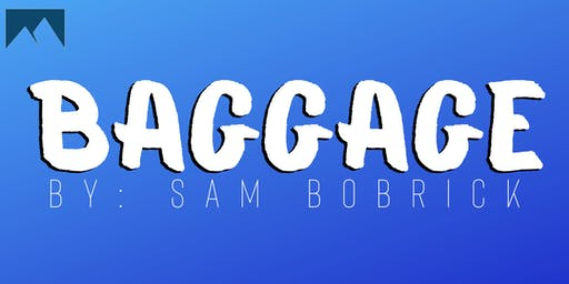 Baggage by Sam Bobrick