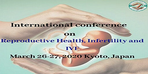 International conference on  Reproductive Health, Infertility and IVF