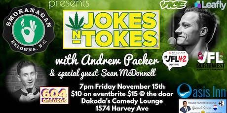 Smokangan presents Jokes & Tokes with Andrew Packer tickets
