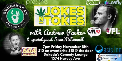 Smokangan presents Jokes & Tokes with Andrew Packer