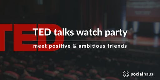 TED Talk Watch Party