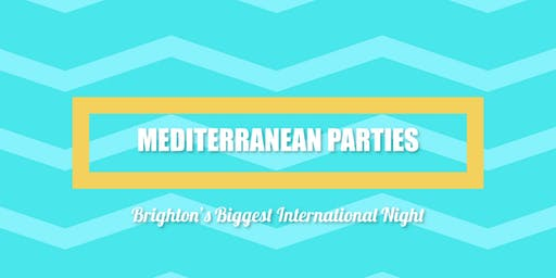 Mediterranean Parties - Brighton