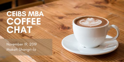 CEIBS MBA Coffee Chat in Manila