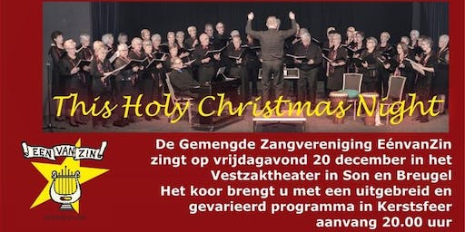 This Holy Christmas Night - Eén van Zin