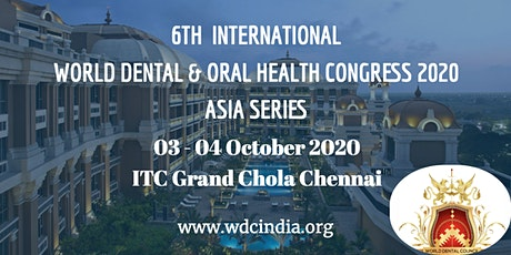 World Dental and Oral Health Congress 2020 India - Asia Series tickets