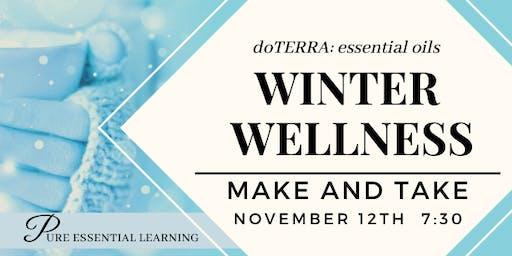 doTERRA Winter Wellness - MAKE AND TAKE
