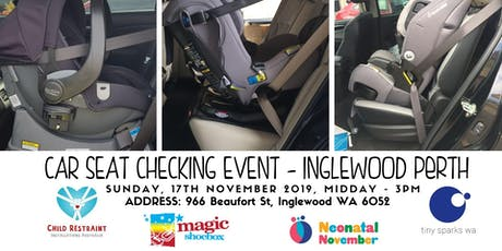 Child's Car Seat Checking Event - Supporting Neonatal Month and Tiny Sparks  tickets