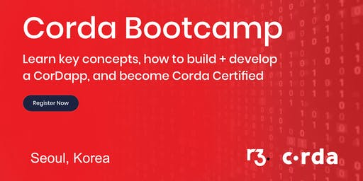 Corda Blockchain Bootcamp Seoul