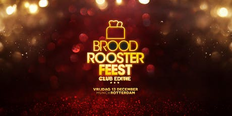 Broodroosterfeest - de club editie! tickets