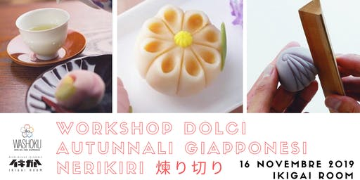 Workshop di dolci autunnali giapponesi Nerikiri 煉り切り e degustazione