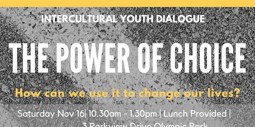 Intercultural Youth Dialogue - The Power of Choice