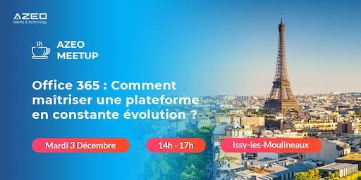 AZEO Meetup Paris : Après-Midi Office 365
