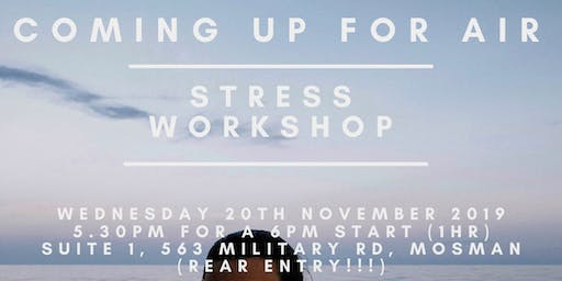 Coming Up For Air - Stress Workshop