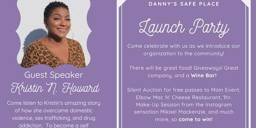 Danny's Safe Place Launch Party!