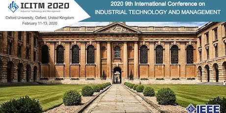 9th Intl. Conf. on Industrial Technology and Management (ICITM 2020) tickets