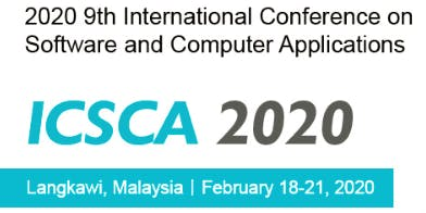 9th Intl. Conf. on Software and Computer Applications (ICSCA 2020)