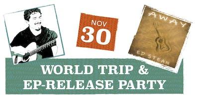 Ed Stean World Trip & EP Release