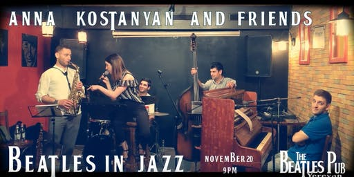 Beatles in Jazz with Anna Kostanyan and Friends