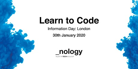 Learn to Code: Information Day - London  30/01/20 tickets