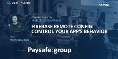 Mobile Development: Firebase Remote Config: Control your app's behavior