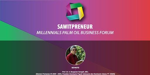 SAWITPRENEUR | MILLENNIALS PALM OIL BUSINESS FORUM