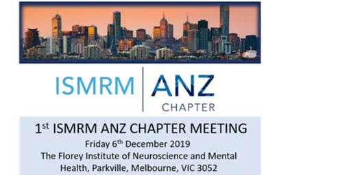 1st ISMRM ANZ Chapter Meeting