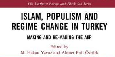 Islam, Populism and Regime Change in Turkey - Book Launch