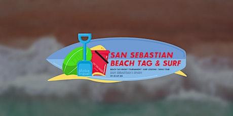 Beach Tag & Surf - San Sebastian Tournament tickets