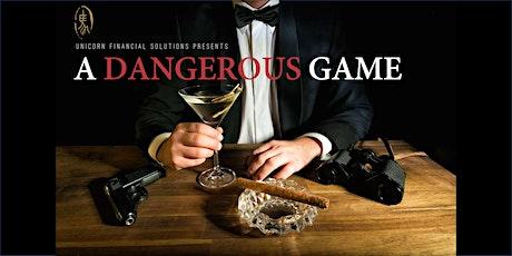 A Dangerous Game tickets