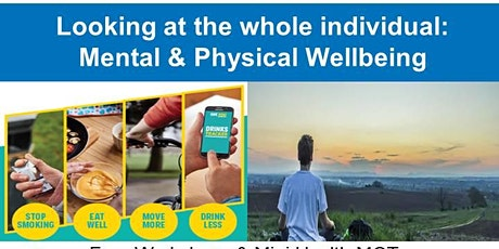 Looking at the whole individual: Mental & Physical Wellbeing tickets