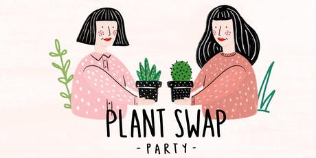 Plant Swap Party tickets