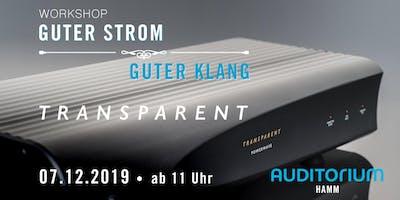 Guter Strom – Guter Klang // Workshop mit TRANSPARENT