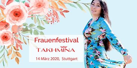"Frauenfestival ""Takhmina"" Tickets"