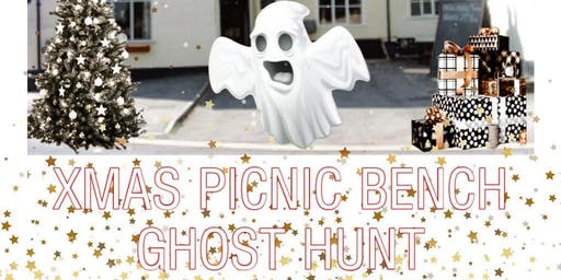 The Red Lion Inn Xmas Picnic Bench Ghost Hunt- £39 P/P