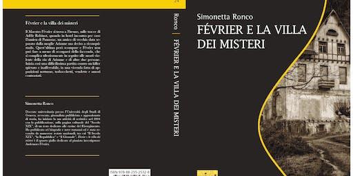 """Presentazione del libro di Simonetta Ronco """"Février e la villa dei misteri"""""""