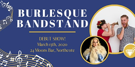 Burlesque Bandstand tickets