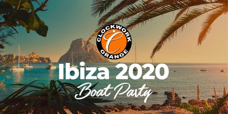 Clockwork Orange Ibiza Boat Party 2020 tickets