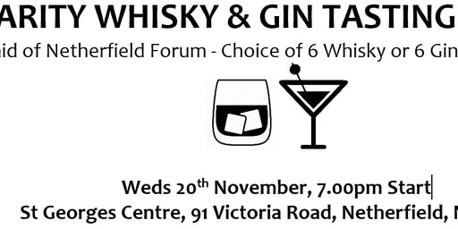 Charity Whisky & Gin Tasting Evening in aid of Netherfield Forum