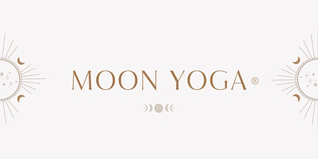 MOON YOGA ◠ the ancestors are in the soil. tickets