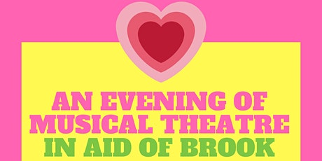 An evening of musical theatre - In aid of Brook tickets